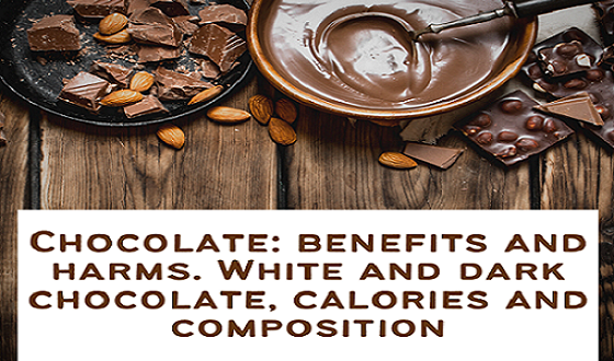 Chocolate Benefits And Harms